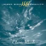 Hennie Bekker: CD Hennie Bekker's Tranquility - Classic Moods