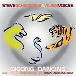 Steve Schroyder & Alien Voices: CD QiGong Dancing