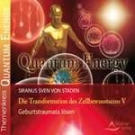 von Siranus Staden Sven: CD Die Transformation des Zellbewusstseins 5