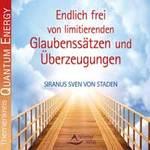 von Siranus Staden Sven - CD - Endlich frei von limitierenden Glaubensätzen und Überzeugung