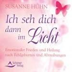 Susanne Hühn - CD - Ich seh dich dann im Licht