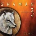 Wychazel: CD Shaman - The Healing Drum Vol. 3