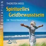 Thorsten Weiss: CD Spirituelles Geldbewusstsein