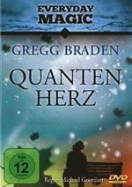 Gregg Braden - CD - Quanten-Herz