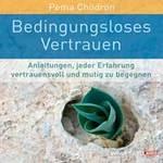 Pema Chödrön: CD Vollkommene Zuversicht (2CDs)