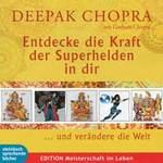 Deepak Chopra: CD Entdecke die Kraft der Superhelden in dir (3CDs)