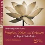 Sandy Kuhn-Shimu Taikyu - CD - Vergeben, Heilen und Loslassen