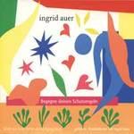 Ingrid Auer & Eichler/Tejral: CD Begegne deinen Schutzengeln