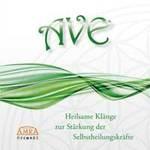 Klang & Harmonie: CD AVE - Heilsame Klänge zur Stärkung der Selbstheilungskräfte