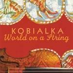 Daniel Kobialka - CD - World on a String