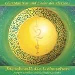 Jürgen Schellin & Gabriele Künneke - CD - Ja, ich will die Liebe sehen