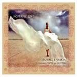 Raphael & Shakya - CD - Nomadic Love