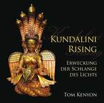 Tom Kenyon: CD Kundalini Rising (3CDs)