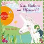 Tanya Stewner - CD - Das Einhorn im Elfenwald (2CDs)
