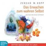 Zensho Kopp E. - CD - Das Erwachen zum wahren Selbst