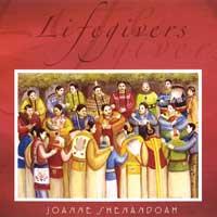Joanne Shenandoah: CD Lifegivers