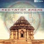 Chinmaya Dunster: CD Meditation Ragas