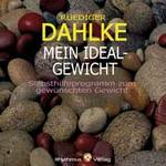 Rüdiger Dahlke: CD Mein Idealgewicht