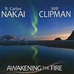Carlos Nakai & Will Clipman - CD - Awakening the Fire