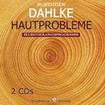 Rüdiger Dahlke: CD Hautprobleme (2CDs)