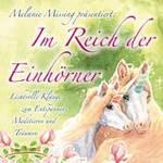Melanie Missing präsentiert (Musik Sayama): CD Im Reich der Einhörner