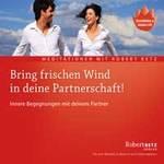 Robert Betz - CD - Bring frischen Wind in deine Partnerschaft