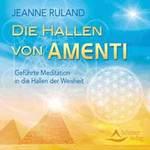 Jeanne Ruland: CD Die Hallen von Amenti
