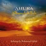 Ahura - Mohammad Eghbal: CD Alhamdolellah - Sufisongs