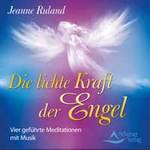 Jeanne Ruland - CD - Die lichte Kraft der Engel