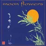 Sax & Bowls: CD Moon Flowers