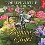 Doreen Virtue: CD Die Blumen der Engel