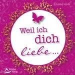 Susanne Hühn: CD Weil ich dich liebe