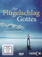 Alexa Kriele: DVD Der Flügelschlag Gottes
