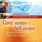 Reinhard Stengel: CD Ganz werden - heil werden