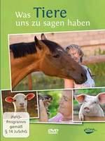 Maria Hubert & Tomas Eckardt: DVD Was Tiere zu sagen haben