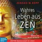 Zensho Kopp W. - CD - Wahres Leben aus ZEN