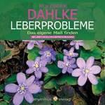 Rüdiger Dahlke - CD - Leberprobleme - Das eigene Maß finden