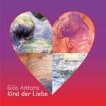Gila Antara: CD Kind der Liebe