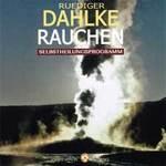 Rüdiger Dahlke: CD Rauchen