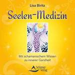 Lisa Biritz: CD Seelen Medizin