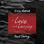 David Darling and Silvia Nakkach: CD In Love and Longing