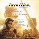 Peter Kater & Bobby Horton - CD - Civil War the Untold Story - Original Soundtrack
