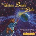 Oscar Javelot & Neale Walsch D.: CD Die kleine Seele und die Erde