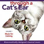 Joshua Leeds & Lisa Spector - CD - Through a Cat's Ear - Music for Calming Vol. 1