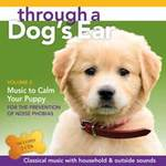 Joshua Leeds & Lisa Spector - CD - Through a Dog's Ear - Music to Calm Your Puppy Vol. 2  (2CDs