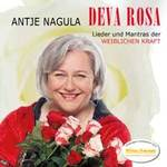 Antje Nagula - CD - Deva Rosa - Lieder und Mantras der weiblichen Kraft