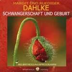 Rüdiger Dahlke  CD Schwangerschaft und Geburt