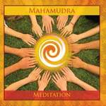 Mahasatvaa Sarita Ma Ananda & Presence: CD Mahamudra Meditation