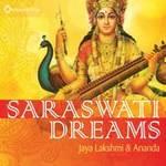 Jaya Lakshmi & Ananda - CD - Saraswati Dreams