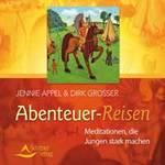 Jennie Appel & Dirk Grosser: CD Abenteuer-Reisen